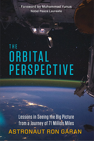 The Orbital Perspective by Ron Garan